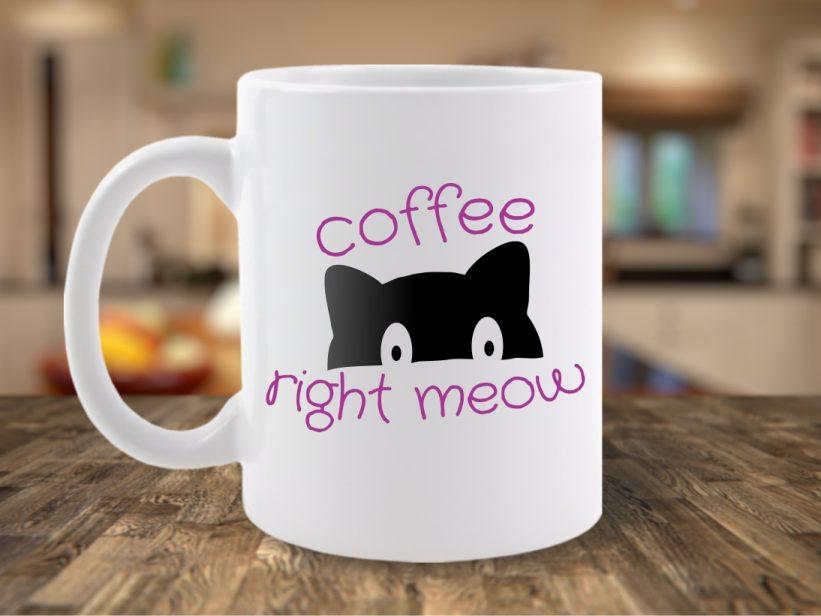 Cana Mesaj Coffee Right Meow