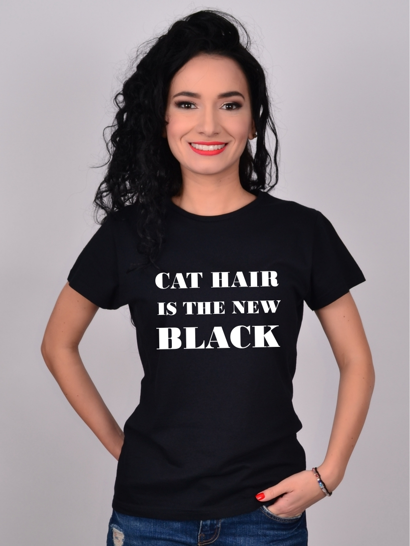 Tricou Cat Hair Is The New Black