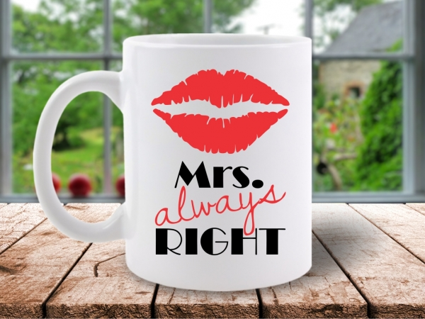 Cana Mesaj Mrs. Always Right