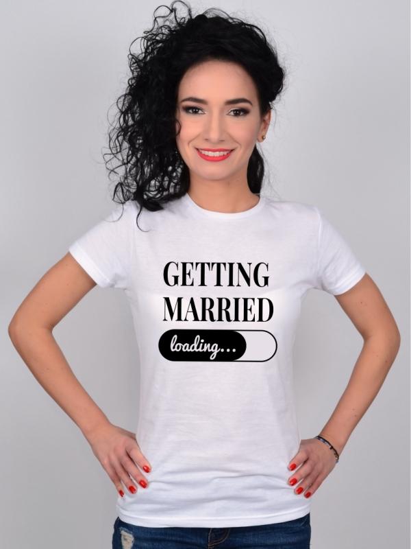 Tricou Mesaj Mireasa Getting Married