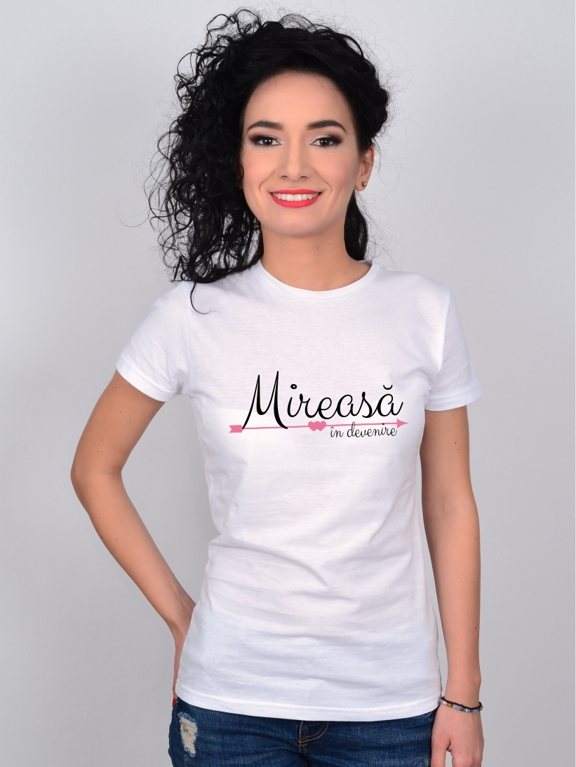 Tricou Mireasa in Devenire