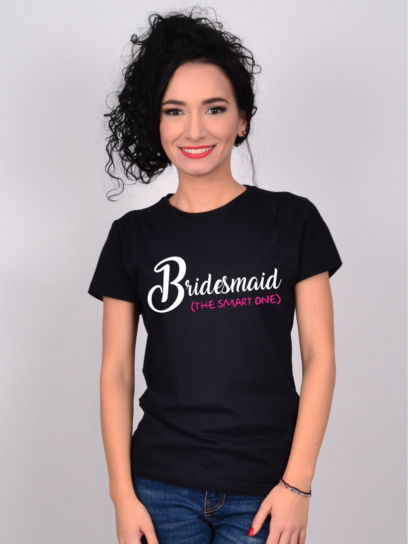 Tricou Burlacite Bridesmaid The Smart One