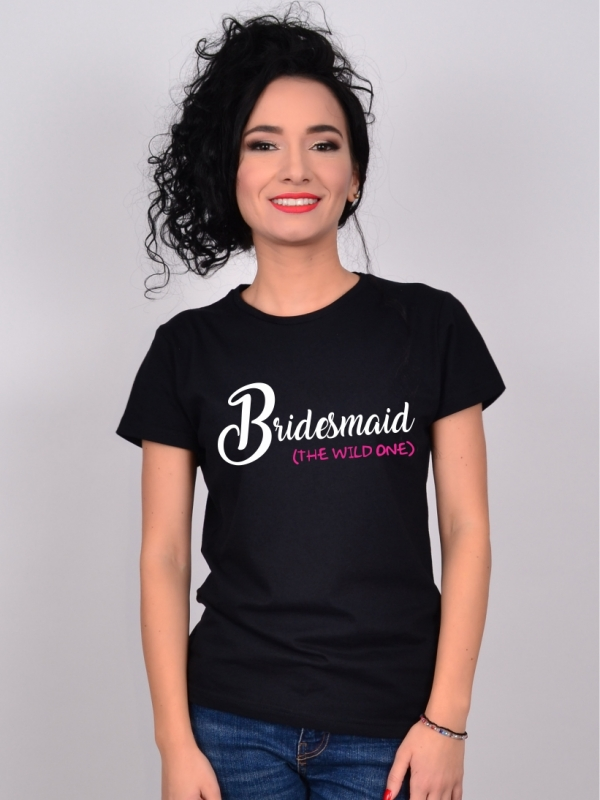 Tricou Burlacite Bridesmaid The Wild One