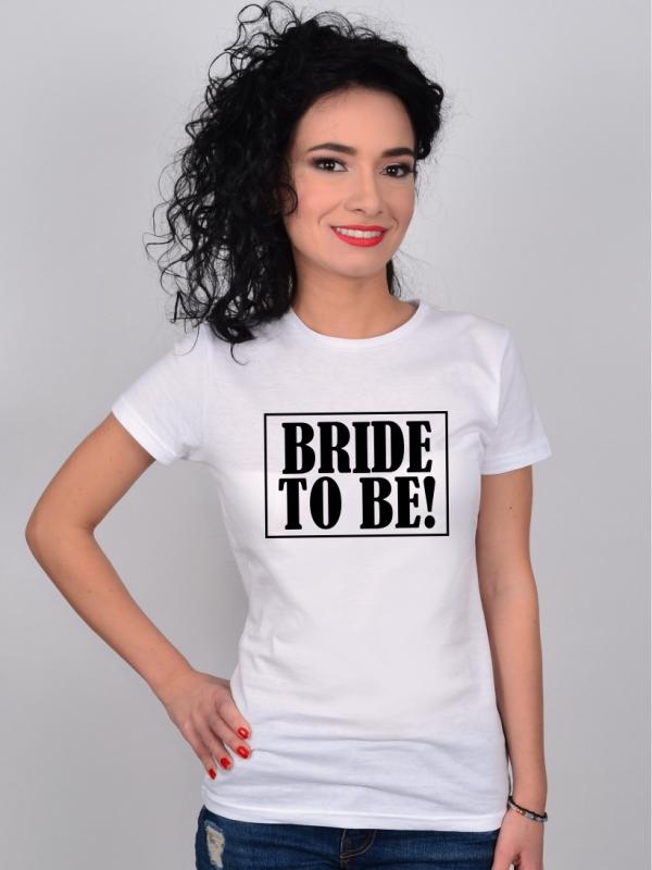 Tricou Bride To Be Petrecerea Burlacitelor