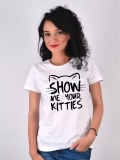 TRICOU ALB SHOW ME YOUR KITTIES
