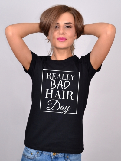 Tricou Despre Par Really Bad Hair Day