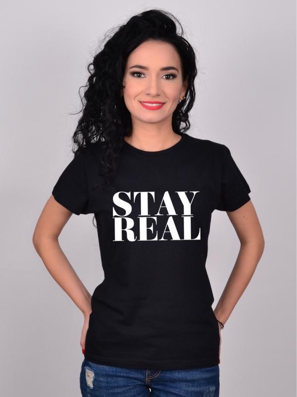 Tricou Negru Stay Real