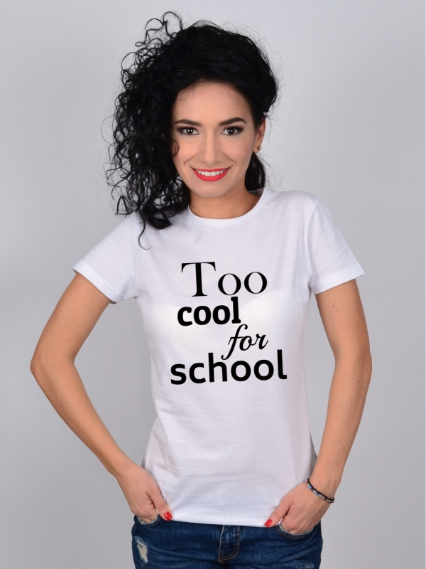 Tricou Alb Too Cool for School