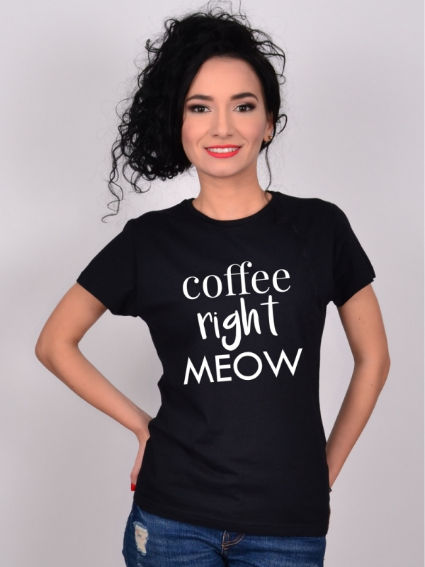 Tricou Negru Coffee Right Meow