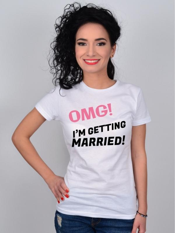 Tricou Alb Burlacite OMG! I'm Getting Married