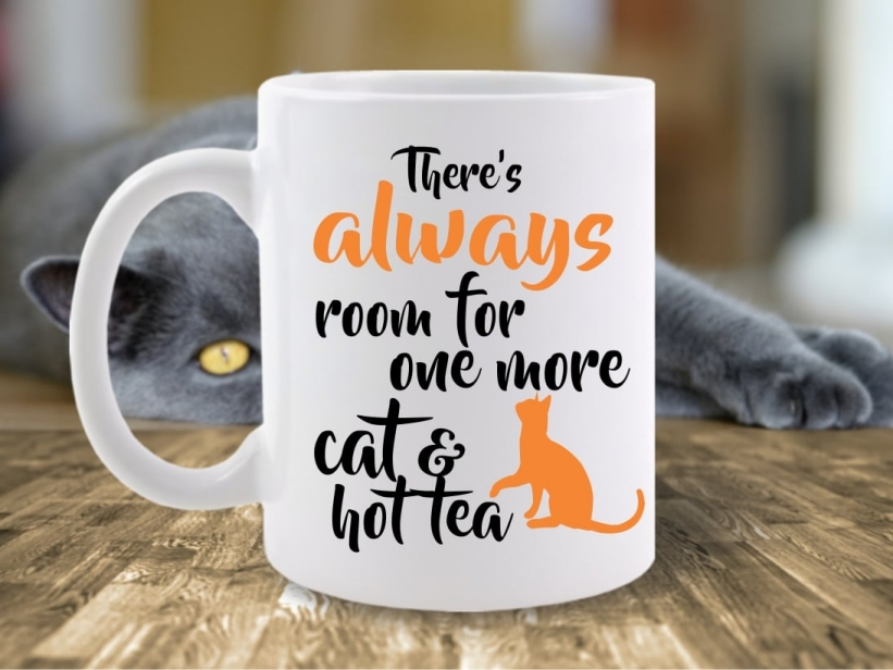 Cana There's Always Room For One More Cat & Hot Tea
