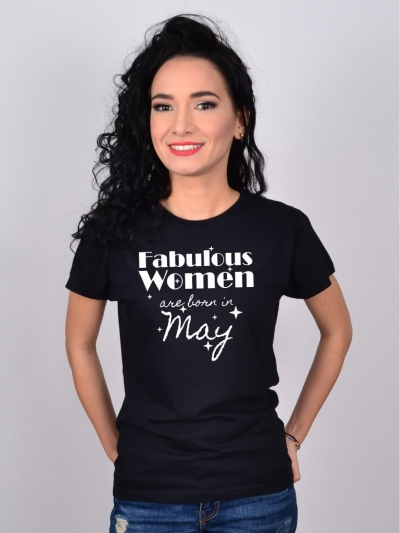 TRICOU FABULOUS WOMEN ARE BORN IN MAY