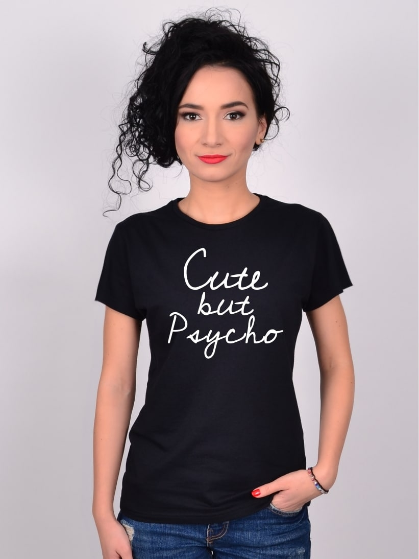 "Tricou Negru ""Cute, but Psycho"""