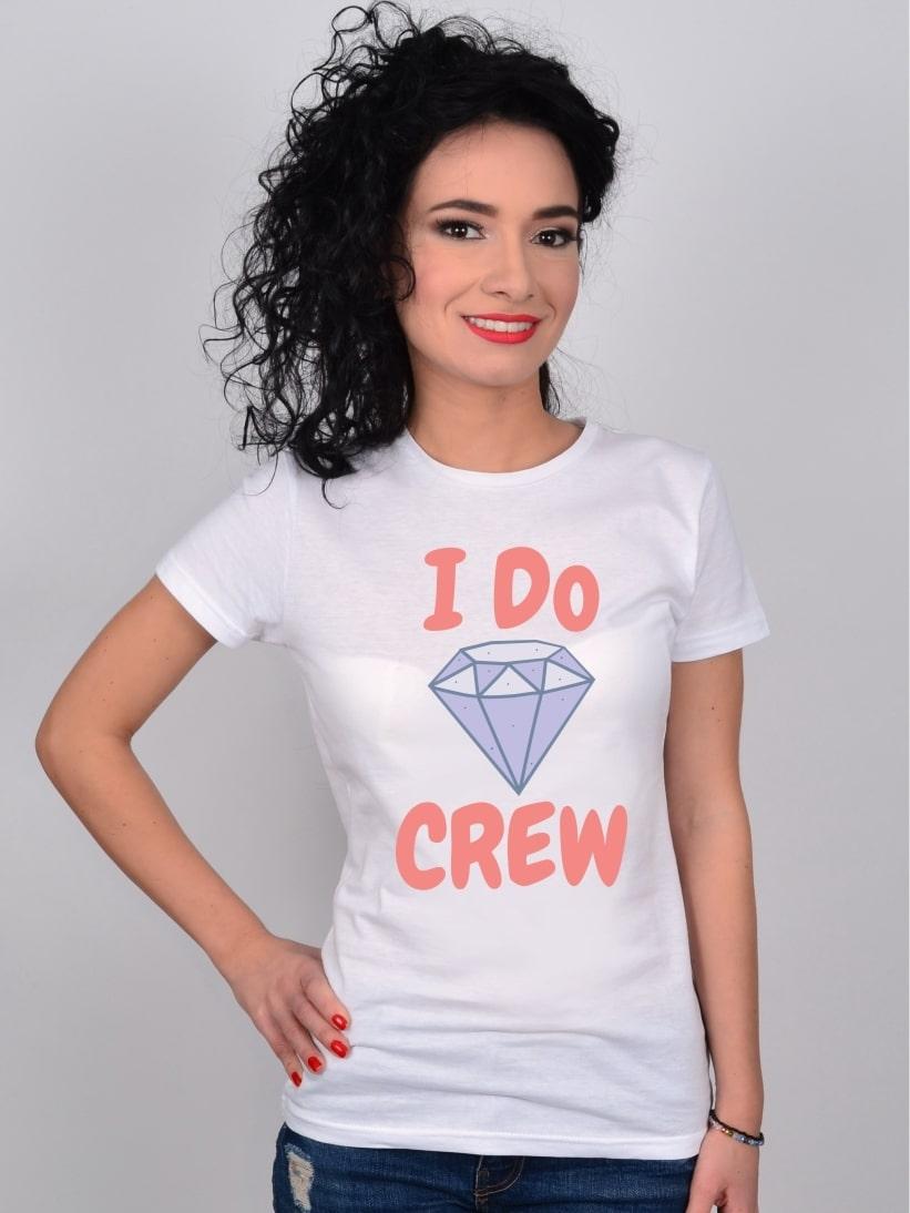Tricou I Do Crew pentru Petrecerea Burlacitelor