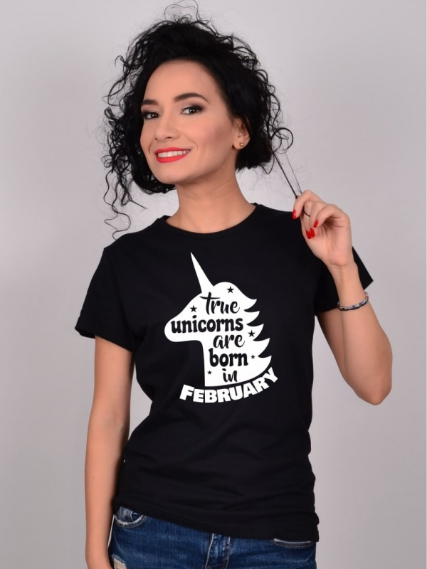 Tricou True Unicorns Are Born In February