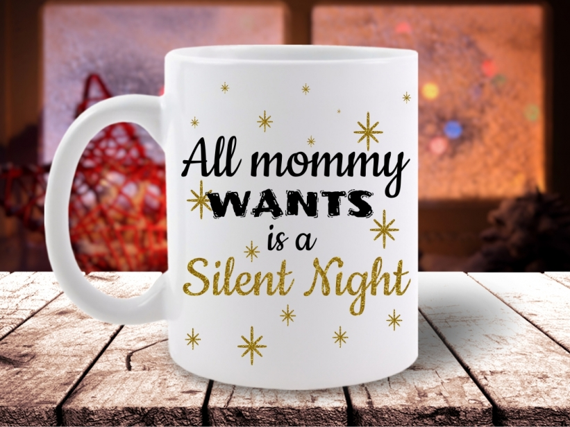 Cana All Mommy Wants is a Silent Night