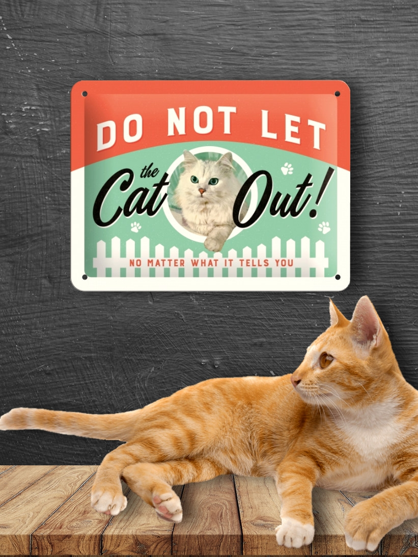 Placa Metalica Medie cu Pisici Do Not Let The Cat Out