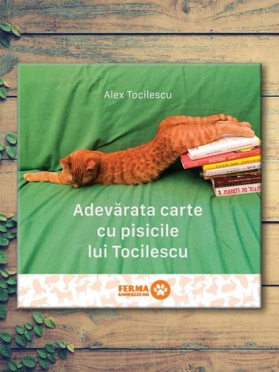 Adevărata Carte cu Pisicile lui Tocilescu – Alex Tocilescu