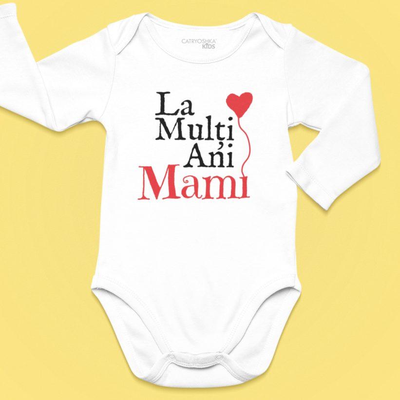 Body Bebe Cu Mesaj La Multi Ani Mami!