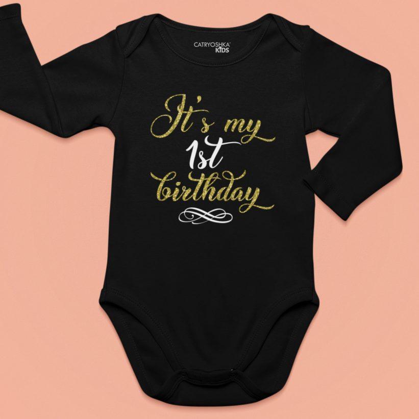 Body Mesaj It's My 1st Birthday Negru