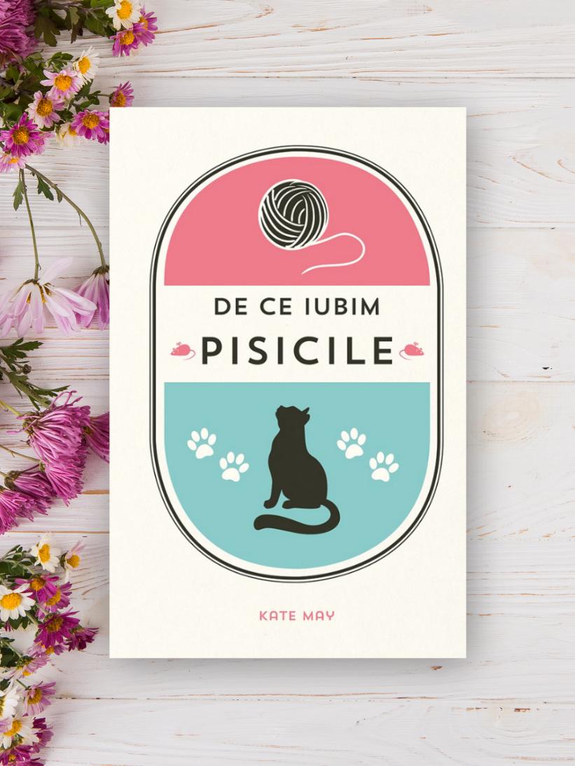 De ce iubim Pisicile - Kate May